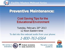 Preventive Maintenance: Cost Saving Tips for the Educational Environment