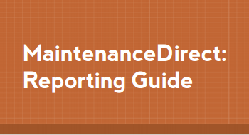 Resource of the Week- MaintenanceDirect Reporting Guide